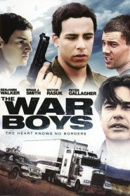 The War Boys – Legendado
