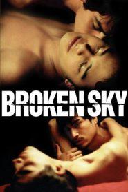 O Céu Dividido (Broken Sky – El Cielo dividido)