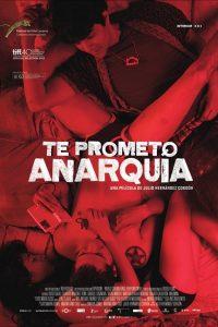 Te prometo Anarquía (I Promise You Anarchy)