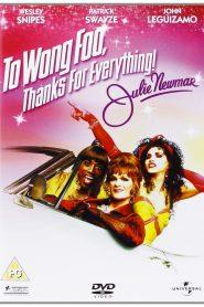 Para Wong Foo, Obrigada Por Tudo! Julie Newmar