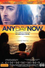 Any Day Now – Legendado