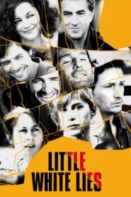 Até a Eternidade (Little White Lies)