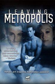 Leaving Metropolis