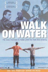 Walk on Water (Andando Sobre As Águas)