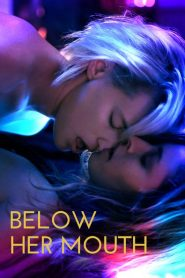 Below Her Mouth (Abaixo da Boca Dela)