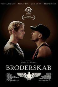 Broderskab – Legendado