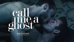 NoelAlejandro – Call Me A Ghost – Valentin & Pierre