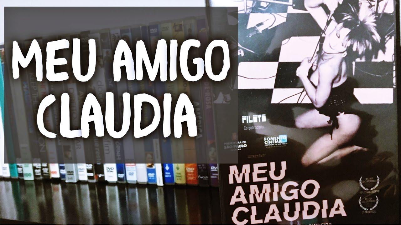 Meu Amigo Claudia