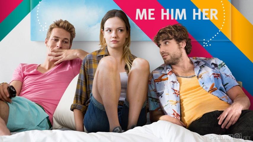 Eu, Ele e Ela (Me Him Her)