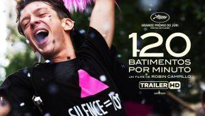 120 Batimentos por Minuto – Filme já está em cartaz nos Cinemas
