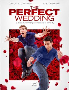 The Perfect Wedding (O Casamento Perfeito)