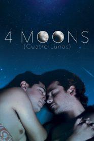 Cuatro Lunas (4 Moons)