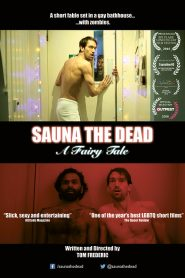 Sauna the Dead: A Fairy Tale