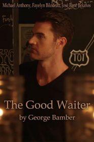 The Good Waiter (O Bom Garçom)