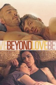 Beyond Love (Além do Amor)