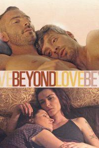 Beyond Love (Além do Amor)