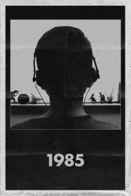 O Ano de 1985