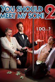 You Should Meet My Son 2! (Você Tem Que Conhecer Meu Filho 2!)