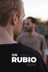 Un Rubio (The Blonde One)