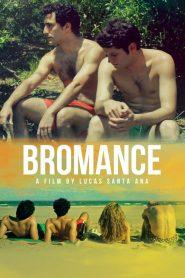 Bromance (Como una novia sin Sexo)