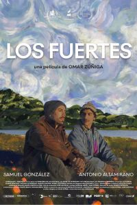 Los Fuertes / The Strong Ones