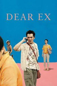 Dear Ex (Querido Ex)