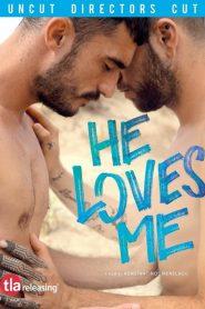 Ele me ama (He loves me)