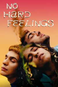 No Hard Feelings (Futur Drei)