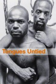 Tongues Untied (Línguas Desatadas)