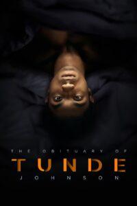 The Obituary of Tunde Johnson
