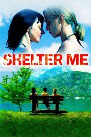 Riparo (Shelter Me)